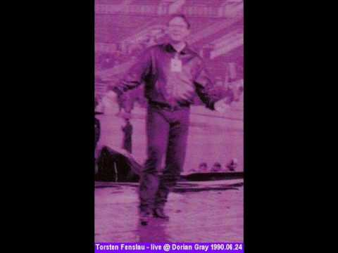 Torsten Fenslau - live @ Dorian Gray 1990.06.24