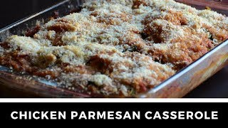 Delicious CHICKEN PARMESAN CASSEROLE with CHORIZO recipe