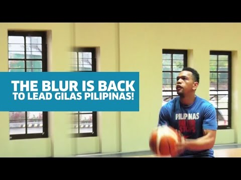 The Blur is Back to Lead Gilas Pilipinas!