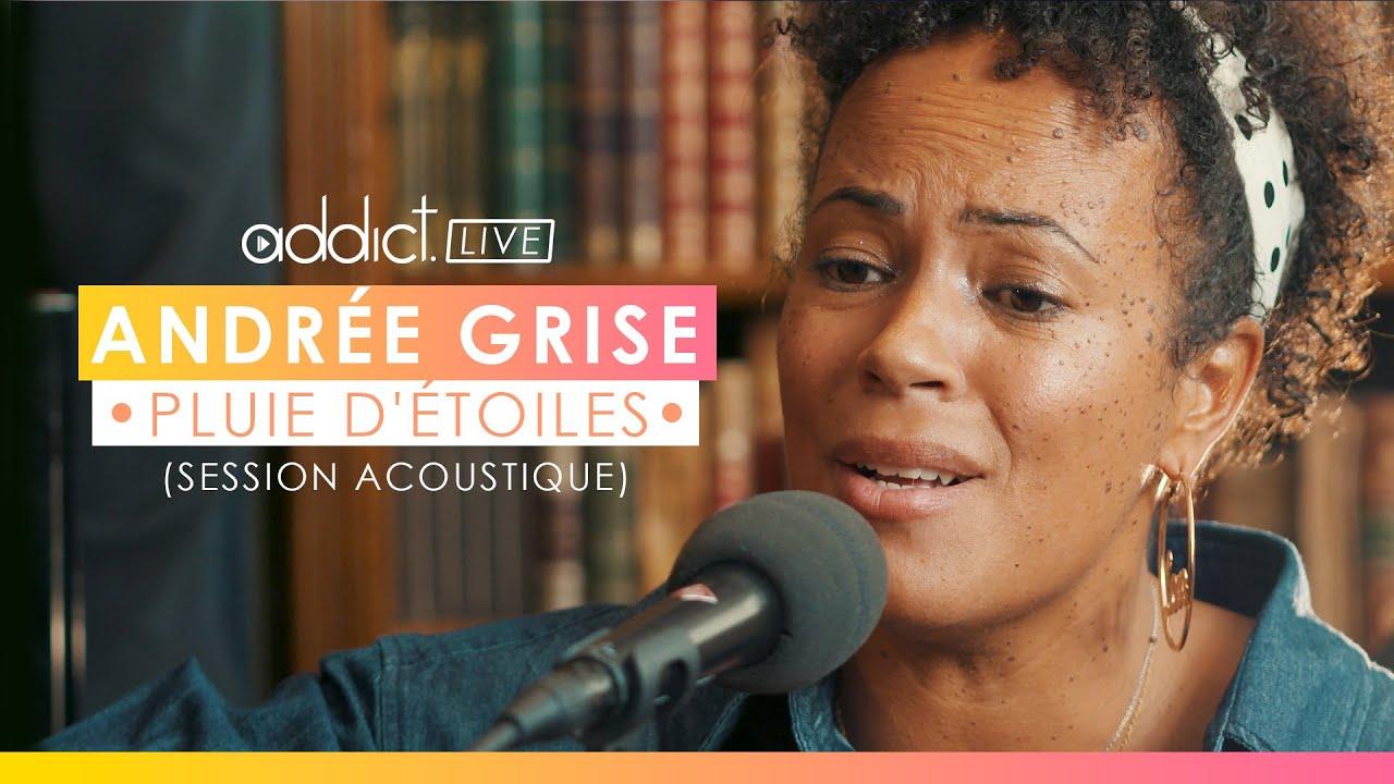 Andrée Grise - Pluie d'étoiles (Session Acoustique)