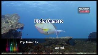 Padre Damaso - Warlock (Videoke)