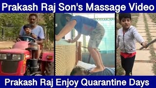 Prakash Raj Enjoy Quarantine Days In Their Farm House With Son
