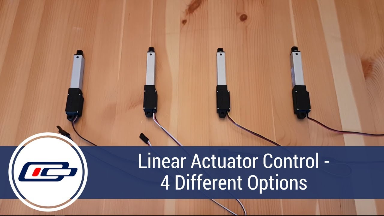 hight resolution of 4 linear actuator control types explained