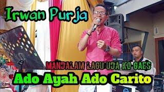 Lagu Pop minang Ado Ayah Ado Carito | Cover Irwan Purja | Versi orgen tunggal 2019