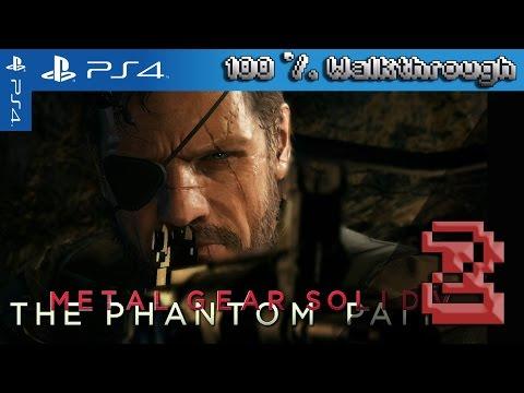 Metal Gear Solid V: The Phantom Pain 100% Walkthrough Part - 2 Phantom Limbs (All Collectibles)