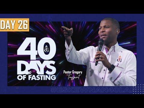 Download 40 Jours  | 26ème Soirée | Pasteur Gregory Toussaint | Shekinah.fm
