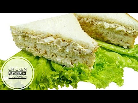 Chicken & Mayonnaise Sandwiches| Chicken & Egg Sandwich| Sandwich Recipes.