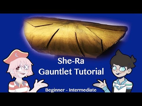 She-Ra Modified Gauntlet Tutorial