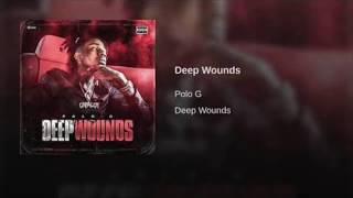 Polo G - Deep Wounds (Clean)