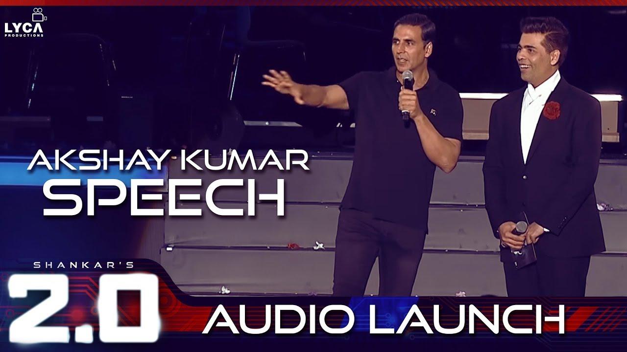 Akshay Kumar Speech at 2.0 Audio Launch | Rajinikanth, Akshay Kumar ...