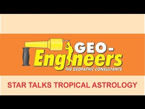 GEO STAR TALKS ASTROLOGY COURSE - PART 1 GEO-ENGINEERS , GEO ENGINEERS