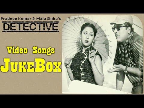 Detective   All Songs   Pradeep Kumar & Mala Sinha   Jukebox
