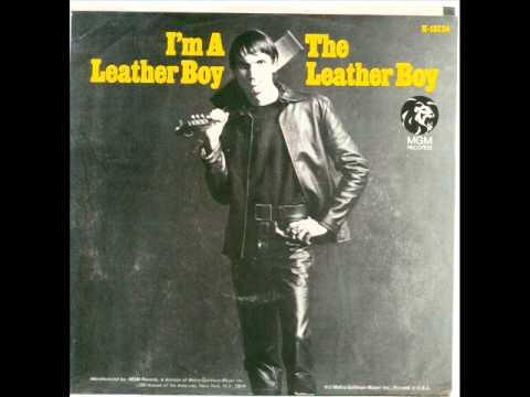 Leather Boy - I'm a leather boy