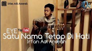 Gambar cover ⭕ Satu Nama Tetap Di Hati - Eye - Cover (Irfan Adi Ansyah)