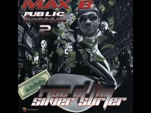 Max B - Million Dollar Baby Pt. 2