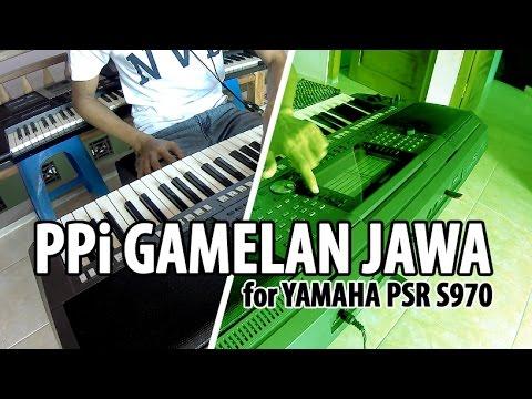 PPi  Gamelan Jawa   Javanese Ethnic    Untuk Yamaha Seri PSR S970