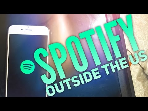 How to get spotify outside the US & UK