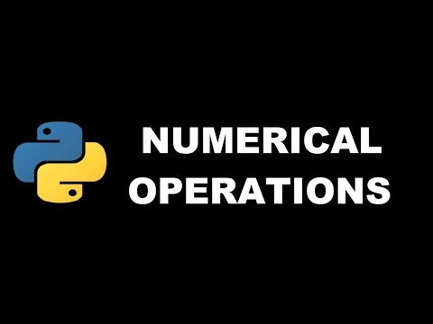 Numerical Operations in Python 3