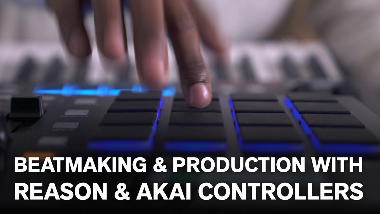 Beatmaking and production with Reason & AKAI    | Reason Studios