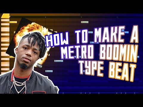 HOW TO MAKE A METRO BOOMIN TYPE BEAT FOR NOT ALL HEROS WEAR CAPES