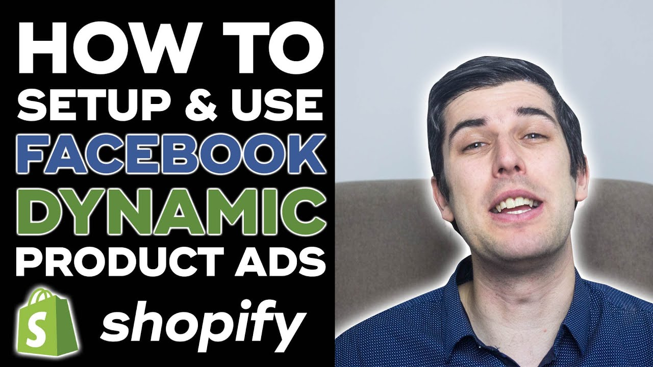 How To Setup And Use Facebook Dynamic Product Ads Step-by-Step (2019) | Shopify Dropshipping