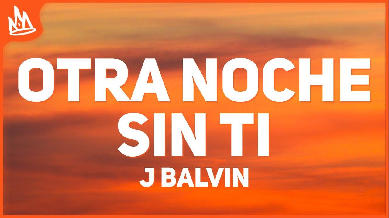J Balvin, Khalid - Otra Noche Sin Ti (Letra)