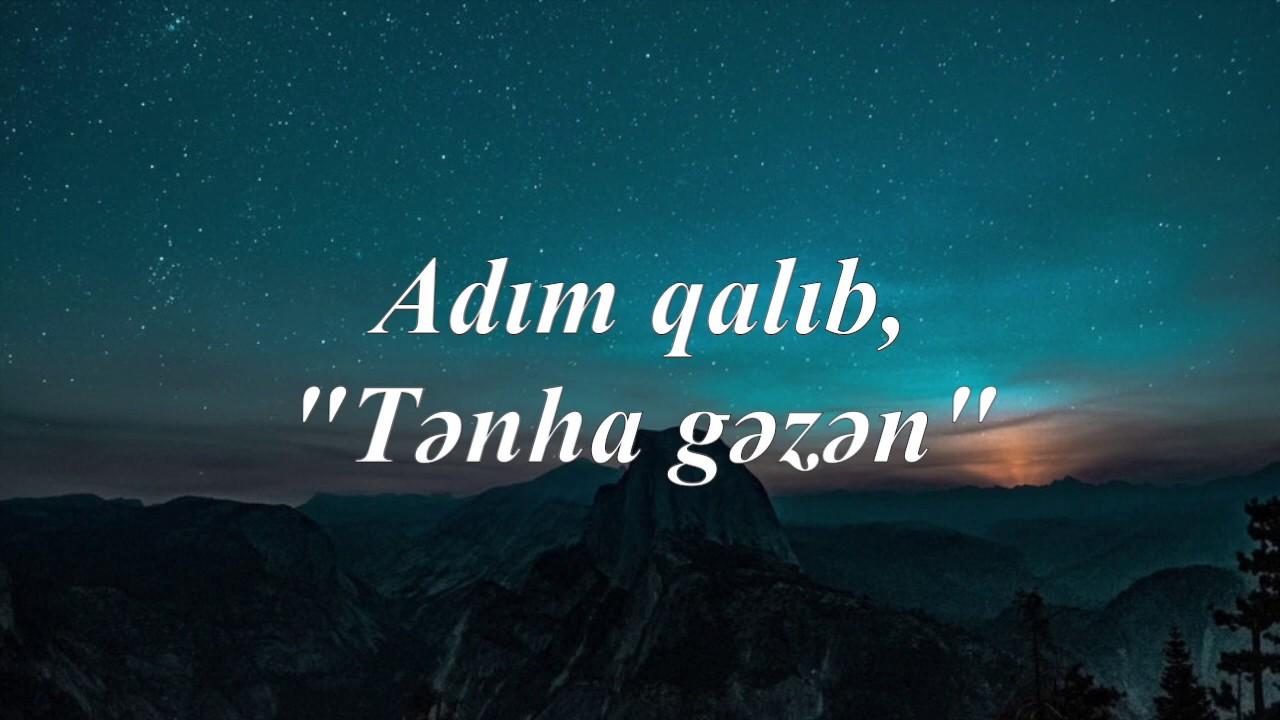 Cingiz Mustafayev Tənha Gəzən Lyrics Youtube
