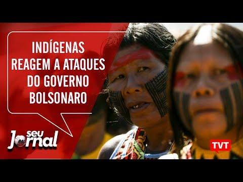 Indígenas reagem a ataques do Governo Bolsonaro. Vídeo