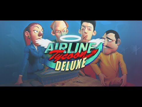 Airline Tycoon Deluxe Trailer
