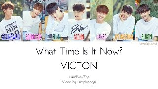 Video VICTON [빅톤] - What Time Is It Now? (Color Coded Lyrics | Han/Rom/Eng) download MP3, 3GP, MP4, WEBM, AVI, FLV Maret 2018