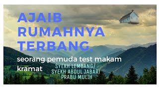 Video Karomah Syekh Abdul Jabar/Syekh Lembang/Prabu Mulih Cibiuk Garut download MP3, 3GP, MP4, WEBM, AVI, FLV September 2018