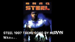 Steel Movie Theme Song