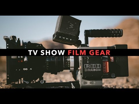 Our TV SHOW Film Gear!