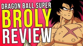 Dragon Ball Super Broly - Review (No Spoilers)
