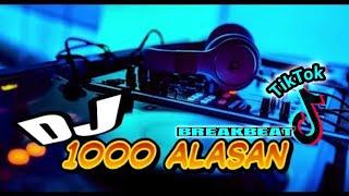 Download SERiBU (1000) ALASAN zaskia gotik (BREAKBEAT) - DJ DiKA