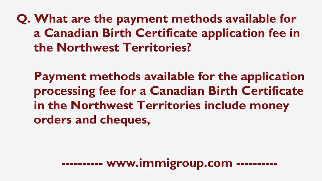 Payment Available For A Canadian Birth Certificate Application Fee