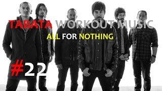Tabata Workout Music - All For Nothing (Linkin Park) #22 - TIMER