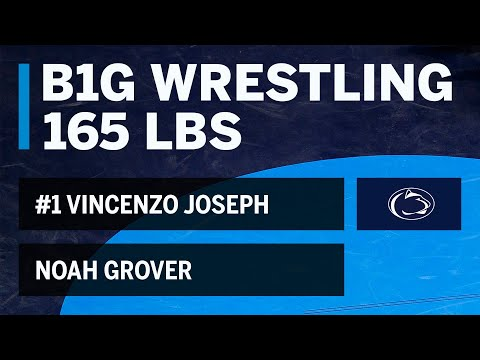 165 LBS: #1 Vincenzo Joseph (Penn State) vs. Noah Grover (Buffalo) |  Big Ten Wrestling