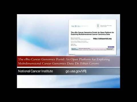 cBio Cancer Genomics Portal: A Platform for Exploring Cancer Genomics Data: Dr. Ethan Cerami