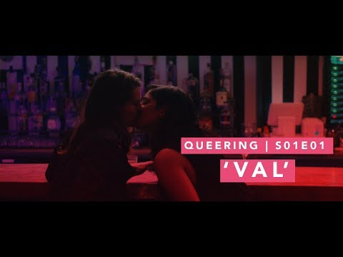 "Q U E E R I N G | LGBTQ Web series | S01E01 |  ""Val"""