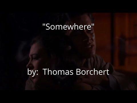 SOMEWHERE (West Side Story) w/lyrics  ~  Mr. Thomas Borchert