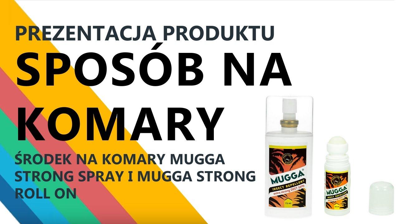 8903b2aed717 Sposób na komary i kleszcze. Mugga Strong Spray i Mugga Strong Roll On 50%  DEET.