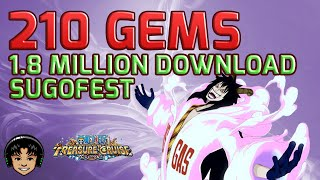 210 Gems For the 18 Million Download Sugofest on Japan! [One Piece Treasure Cruise]