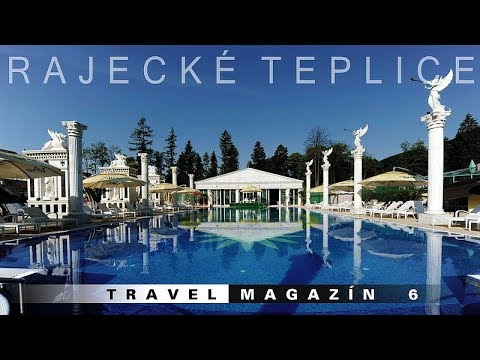 Rajecké Teplice - Slovakia [HD] Travel Magazín 006 (Travel Channel Slovakia)