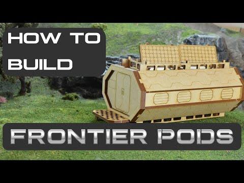 Building A Frontier Pod | Icarus Miniatures