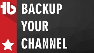 How To Backup your YouTube Channel Information with TubeBuddy