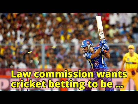 Law commission wants cricket betting to be legal, but under strict law
