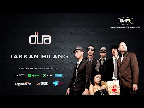 DUA - Takkan Hilang (Official Audio)