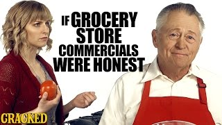 If Grocery Store Commercials Were Honest  Honest Ads