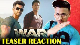 WAR TEASER REACTION | Hrithik Roshan | Tiger Shroff | Biggest Action Film